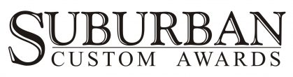 Suburban Custom Awards